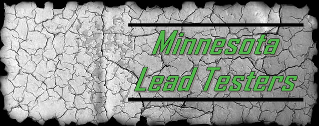 Lead based paint testing in minnesota for Lead based paint inspection